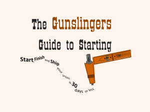 The Gunsingers Guide to Starting