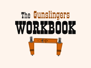 The Gunslingers Workbook