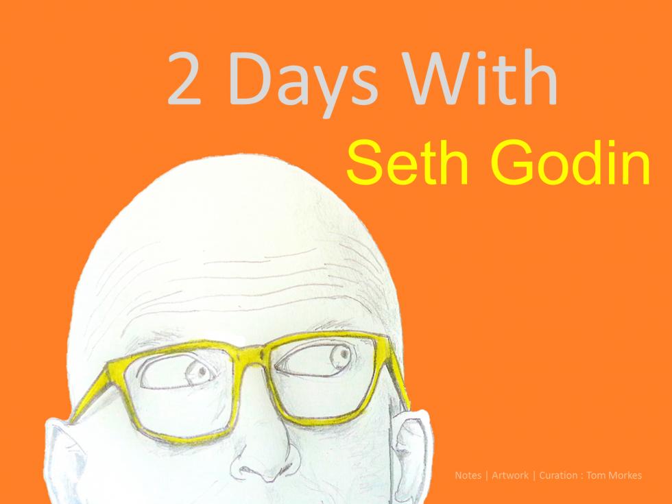 2 Days with Seth Godin