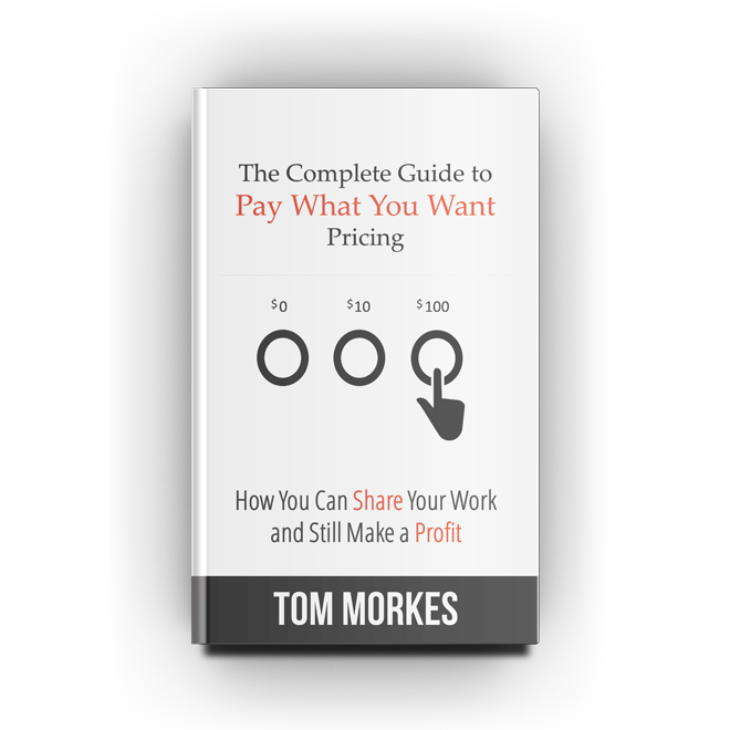 The Complete Guide to Pay What You Want Pricing