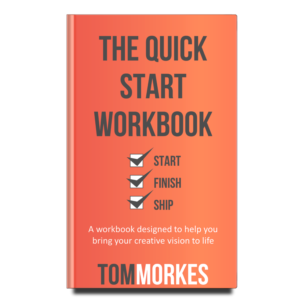 The Quick Start Guide by Tom Morkes