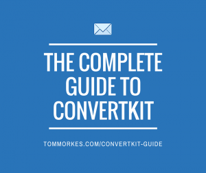 The Complete Guide to Convertkit