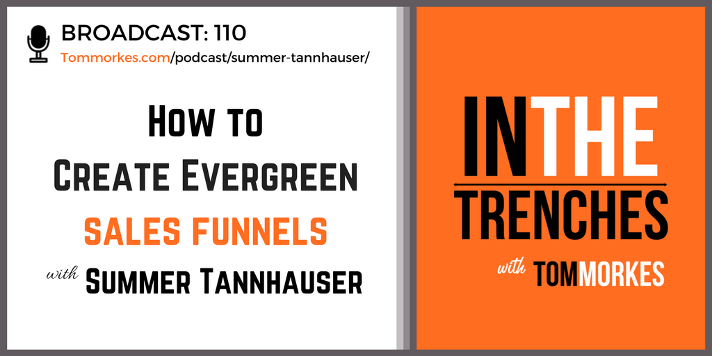 Summer Tannhauser In The Trenches Podcast Tom Morkes